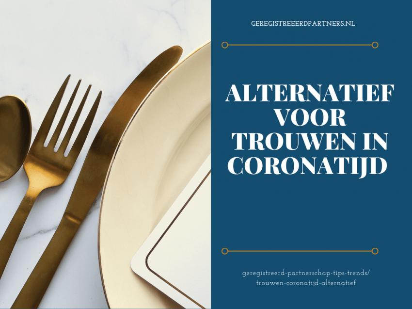 alternatief trouwen in coronatijd